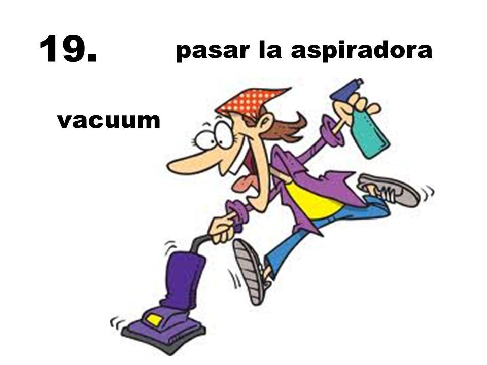 pasar la aspiradora vacuum 19.