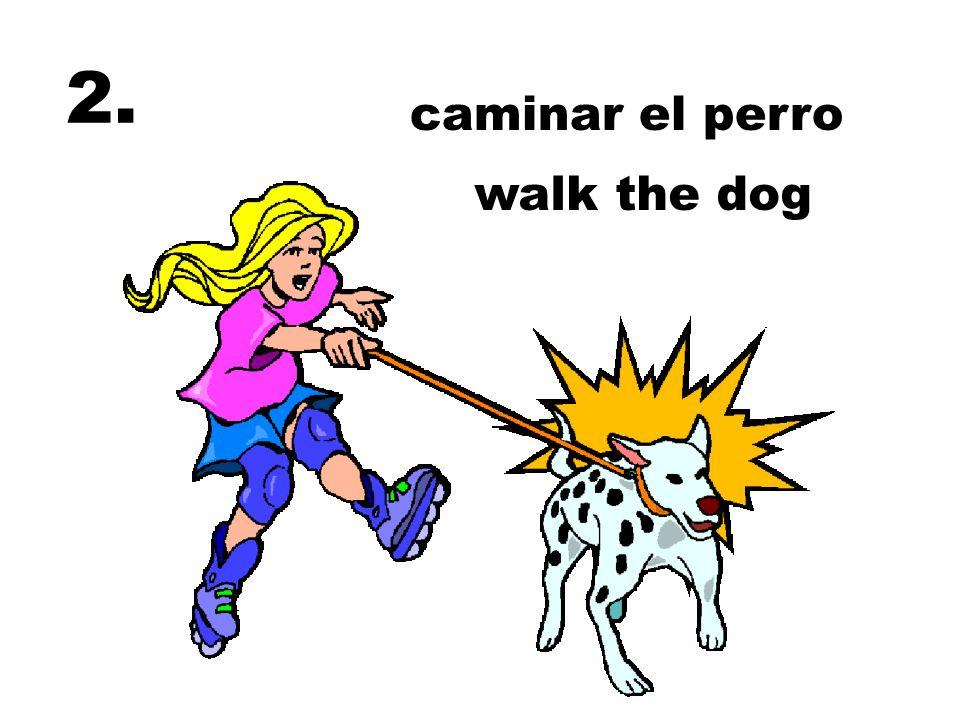 caminar el perro walk the dog 2.