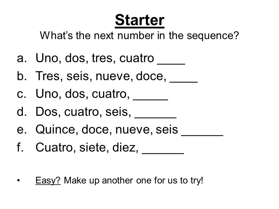 By the end of the lesson you'll be able to: Count from 1 – 31 Identify patterns to help you remember the numbers Create number puzzles for your partner to do in Spanish