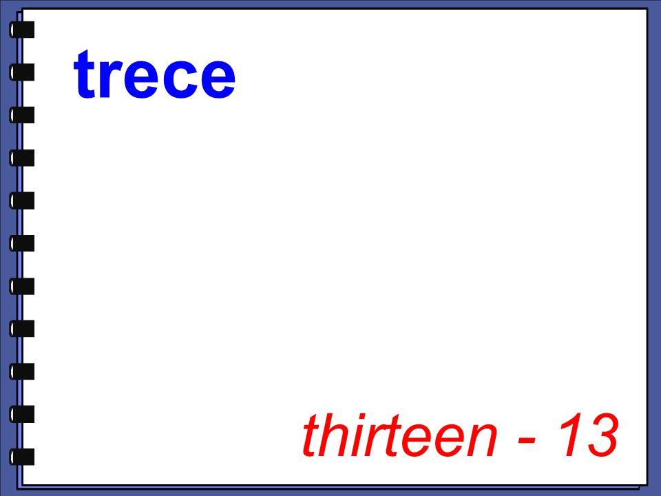thirteen - 13