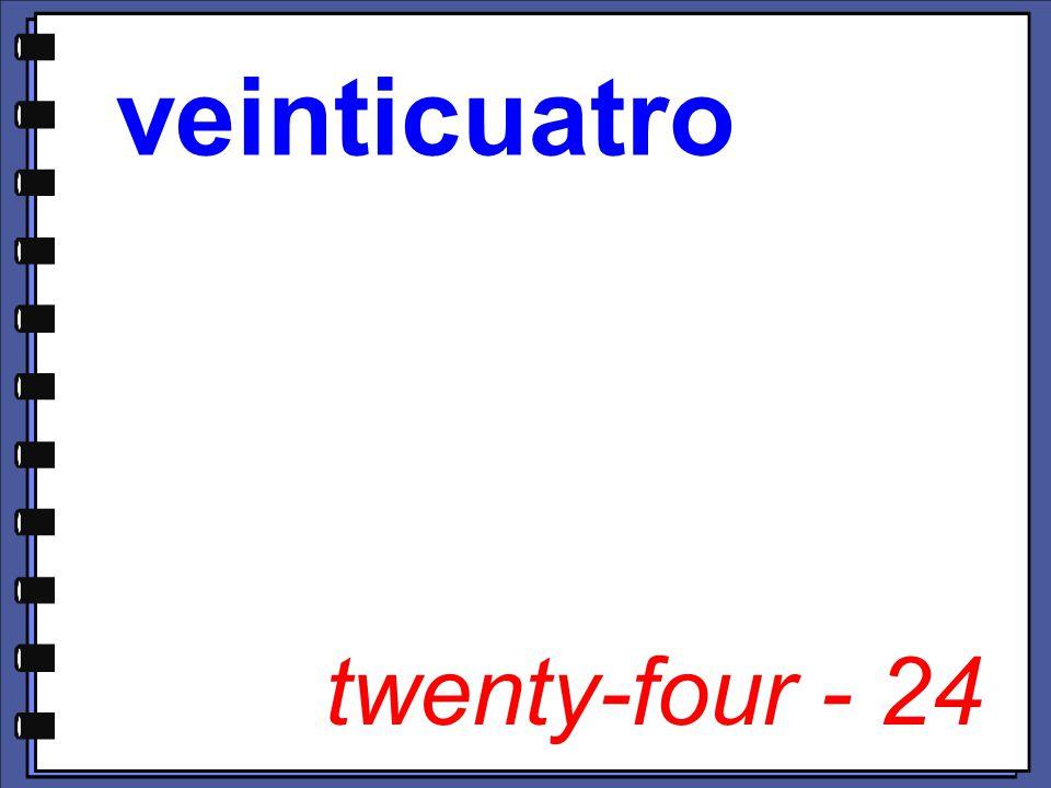 twenty-four - 24