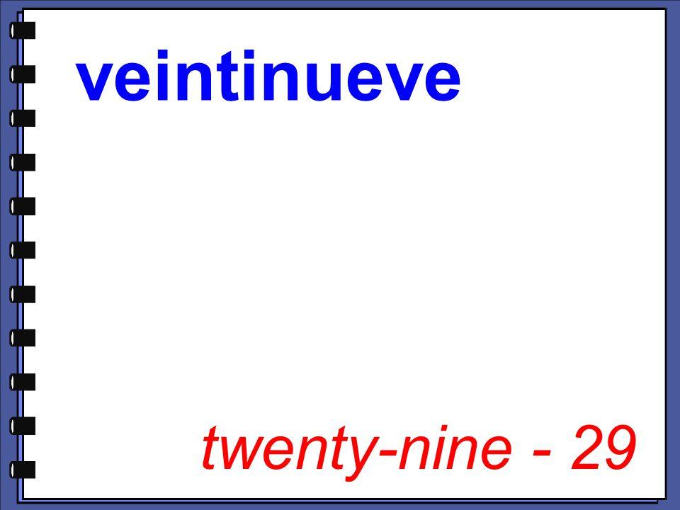 twenty-nine - 29
