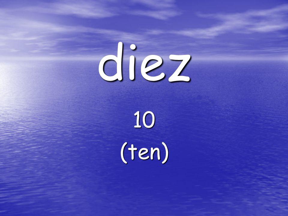 diez 10(ten)