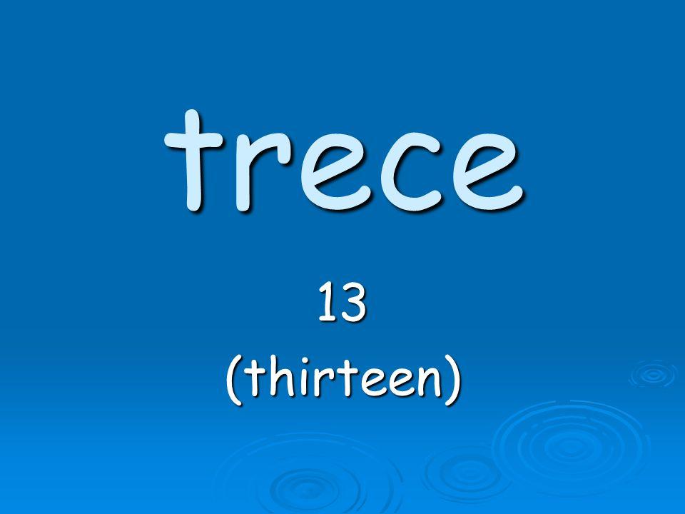 trece 13(thirteen)