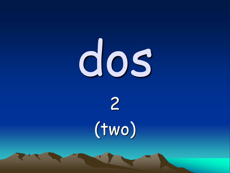 dos 2(two)