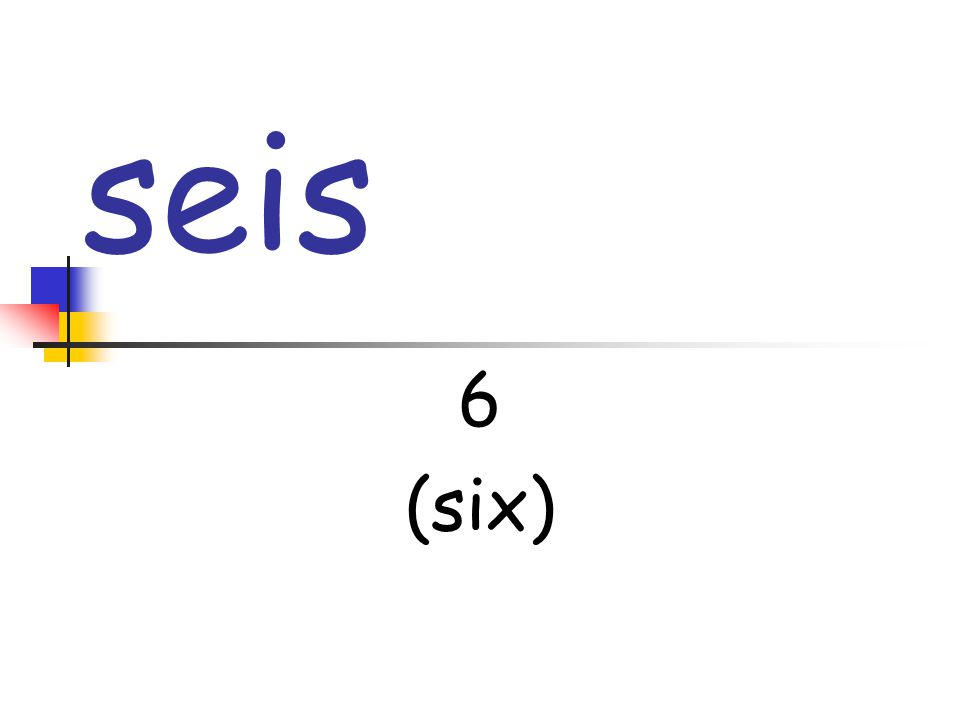 seis 6 (six)