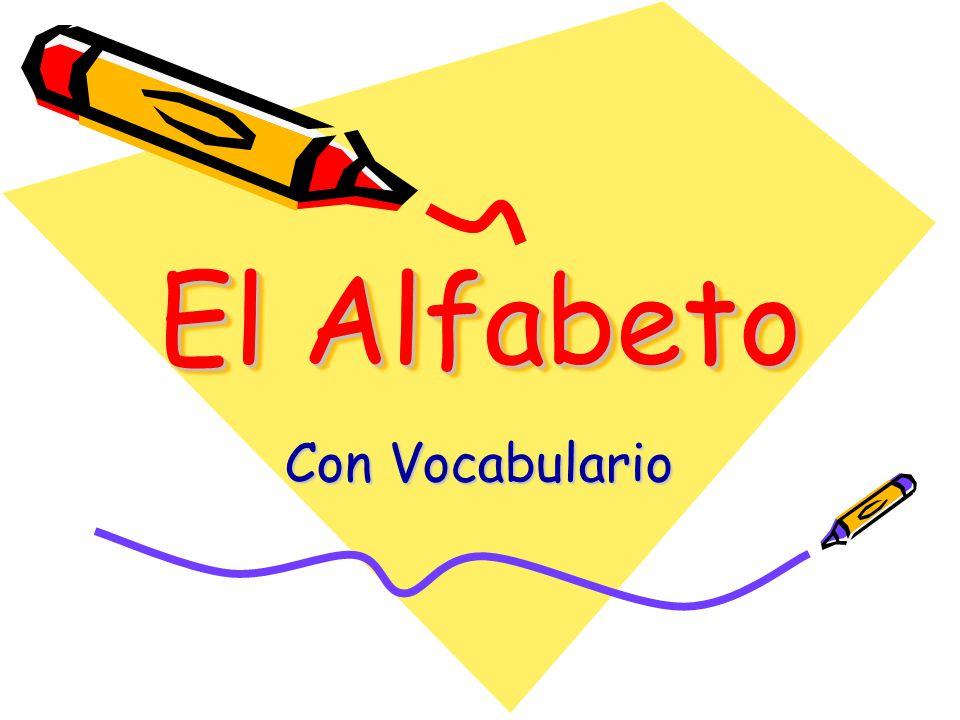 El Alfabeto Con Vocabulario