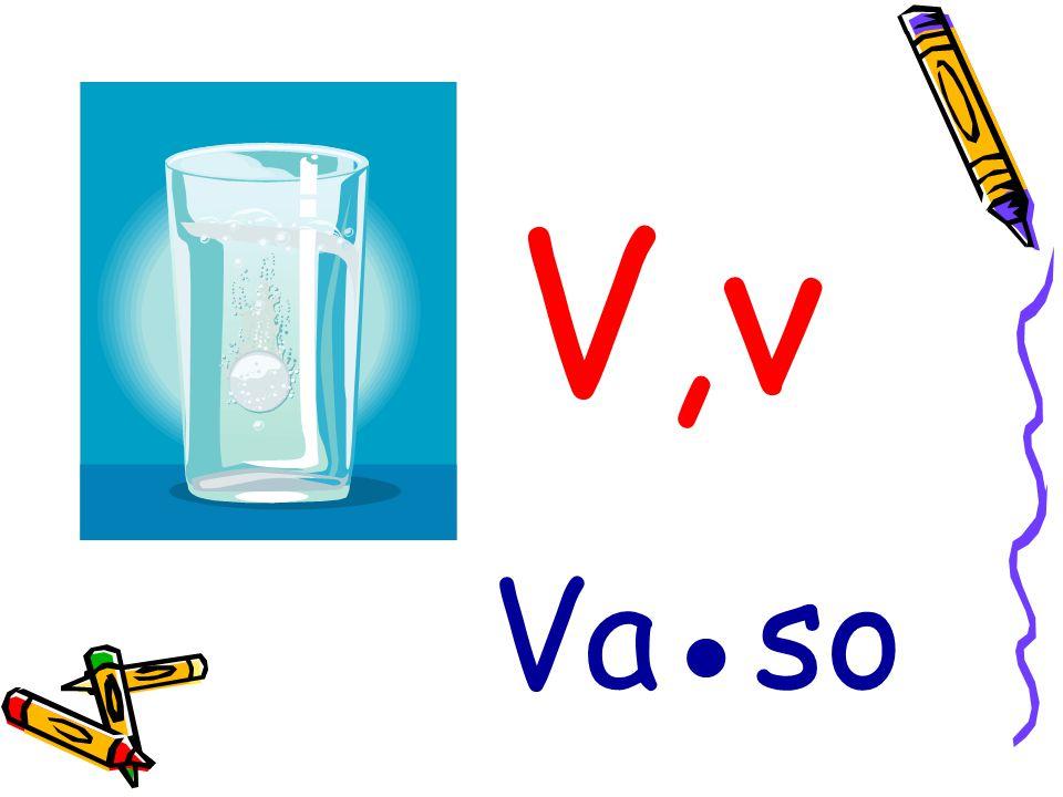 V,v Va●so