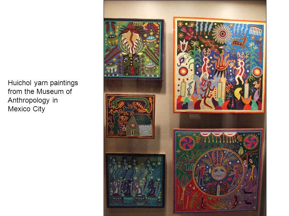 Huichol yarn paintings from the Museum of Anthropology in Mexico City