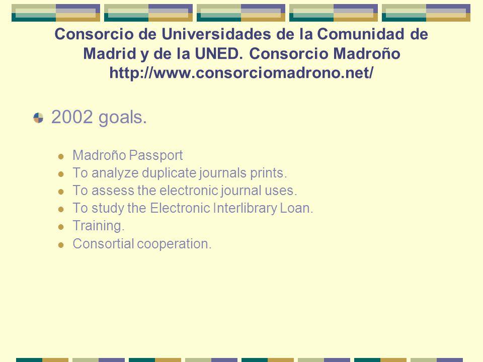2002 goals. Madroño Passport To analyze duplicate journals prints.