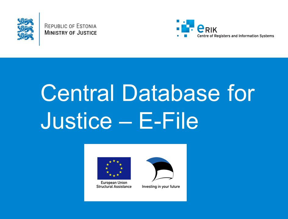 Central Database for Justice – E-File