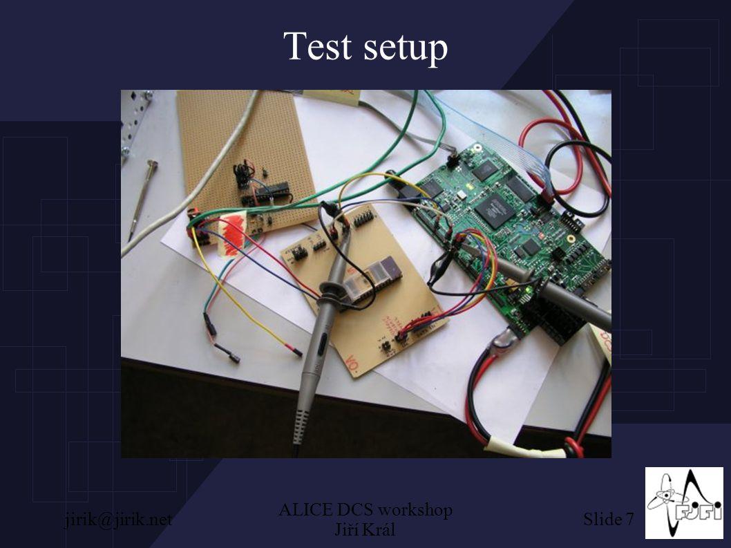 Slide 7jirik@jirik.net ALICE DCS workshop Jiří Král Test setup