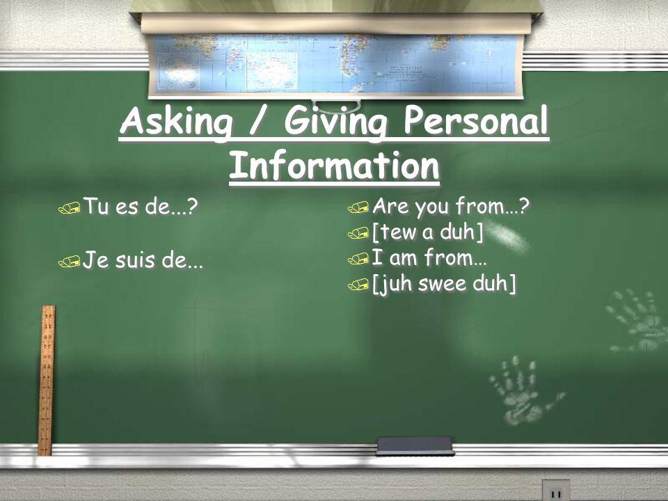 Asking / Giving Personal Information / Où est-ce que tu habites.