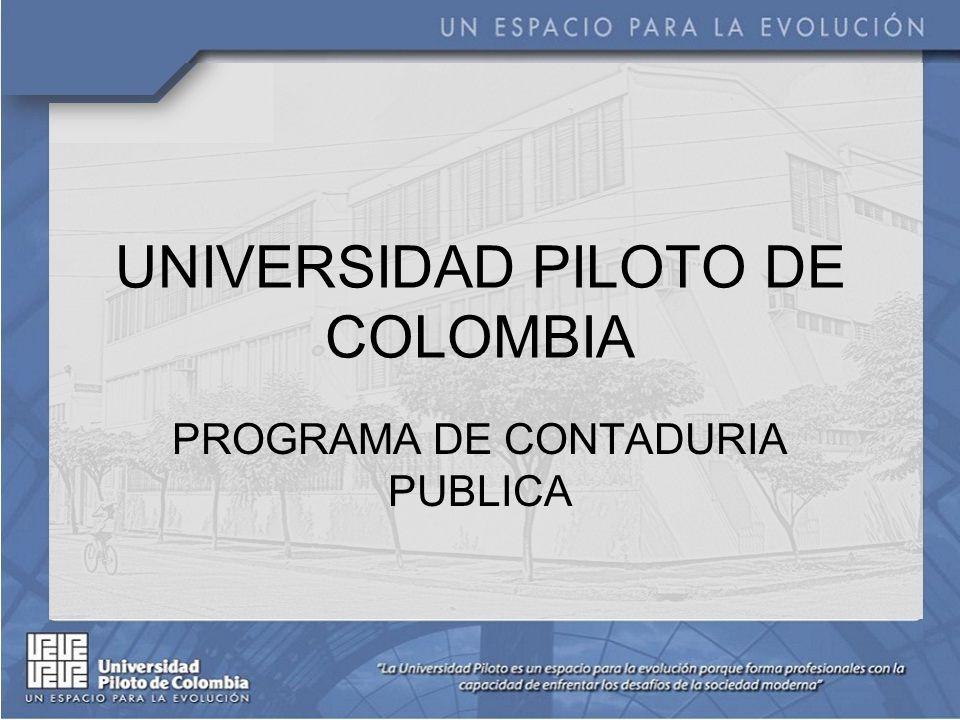 UNIVERSIDAD PILOTO DE COLOMBIA PROGRAMA DE CONTADURIA PUBLICA