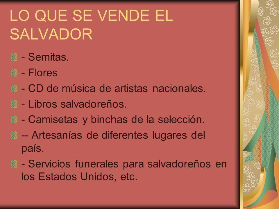LO QUE SE VENDE EL SALVADOR - Semitas. - Flores - CD de música de artistas nacionales.