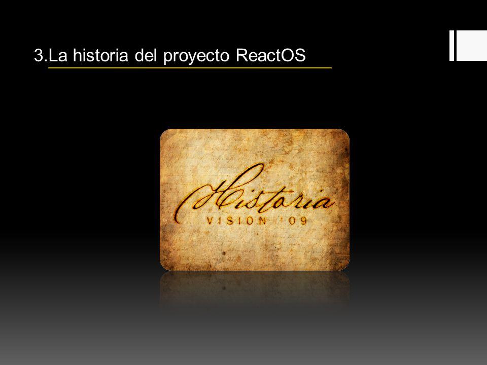 3.La historia del proyecto ReactOS