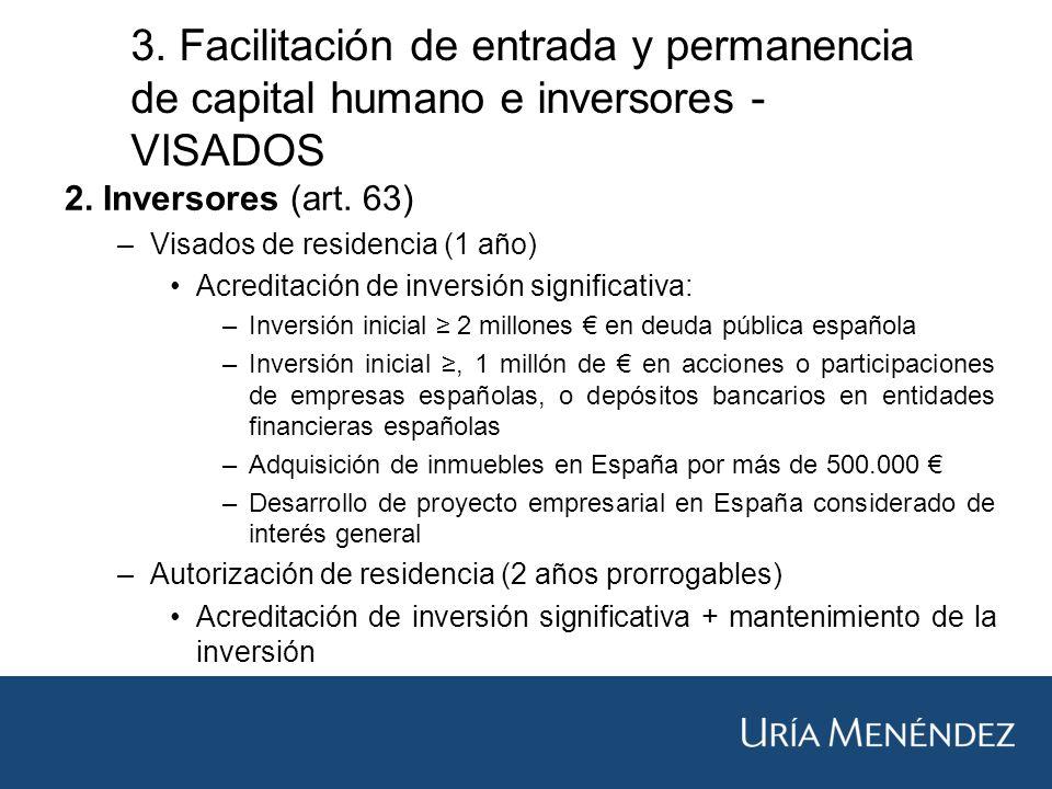 3. Facilitación de entrada y permanencia de capital humano e inversores - VISADOS 2.