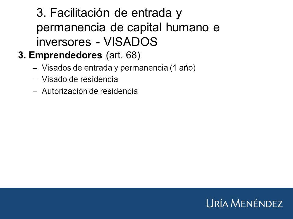3. Facilitación de entrada y permanencia de capital humano e inversores - VISADOS 3.