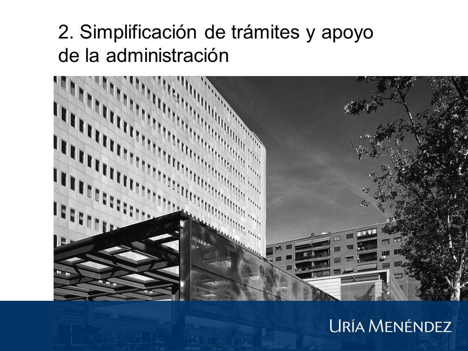 2. Simplificación de trámites y apoyo de la administración