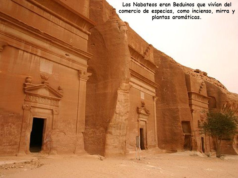 Petra fue construída alrededor del siglo VI A.C. por los Nabateos, durante el Imperio Persa.