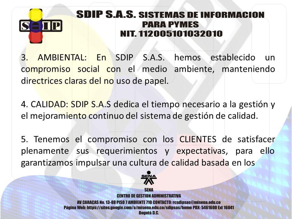 3. AMBIENTAL: En SDIP S.A.S.