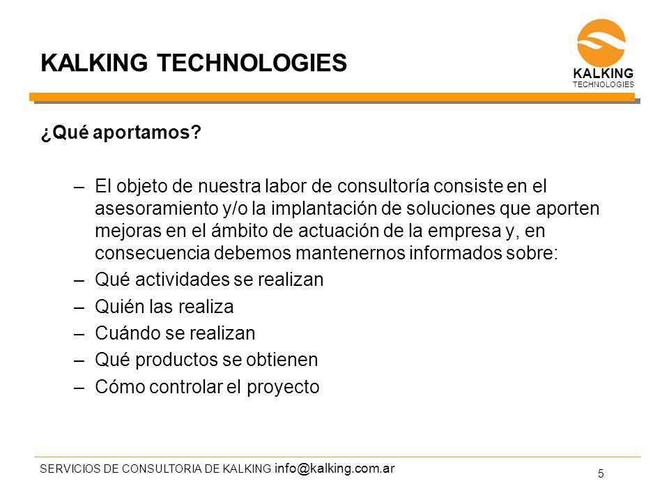 info@kalking.com.ar KALKING TECHNOLOGIES ¿Qué aportamos.