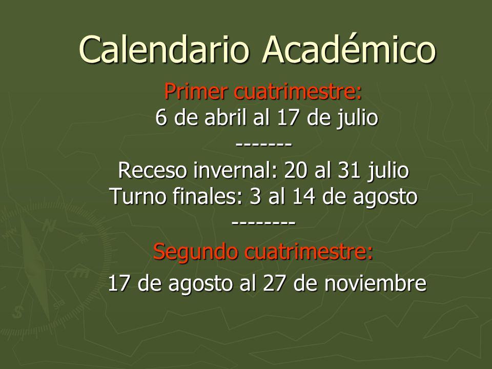 Calendario Académico Calendario Académico Primer cuatrimestre: 6 de abril al 17 de julio 6 de abril al 17 de julio------- Receso invernal: 20 al 31 julio Turno finales: 3 al 14 de agosto -------- Segundo cuatrimestre: 17 de agosto al 27 de noviembre 17 de agosto al 27 de noviembre