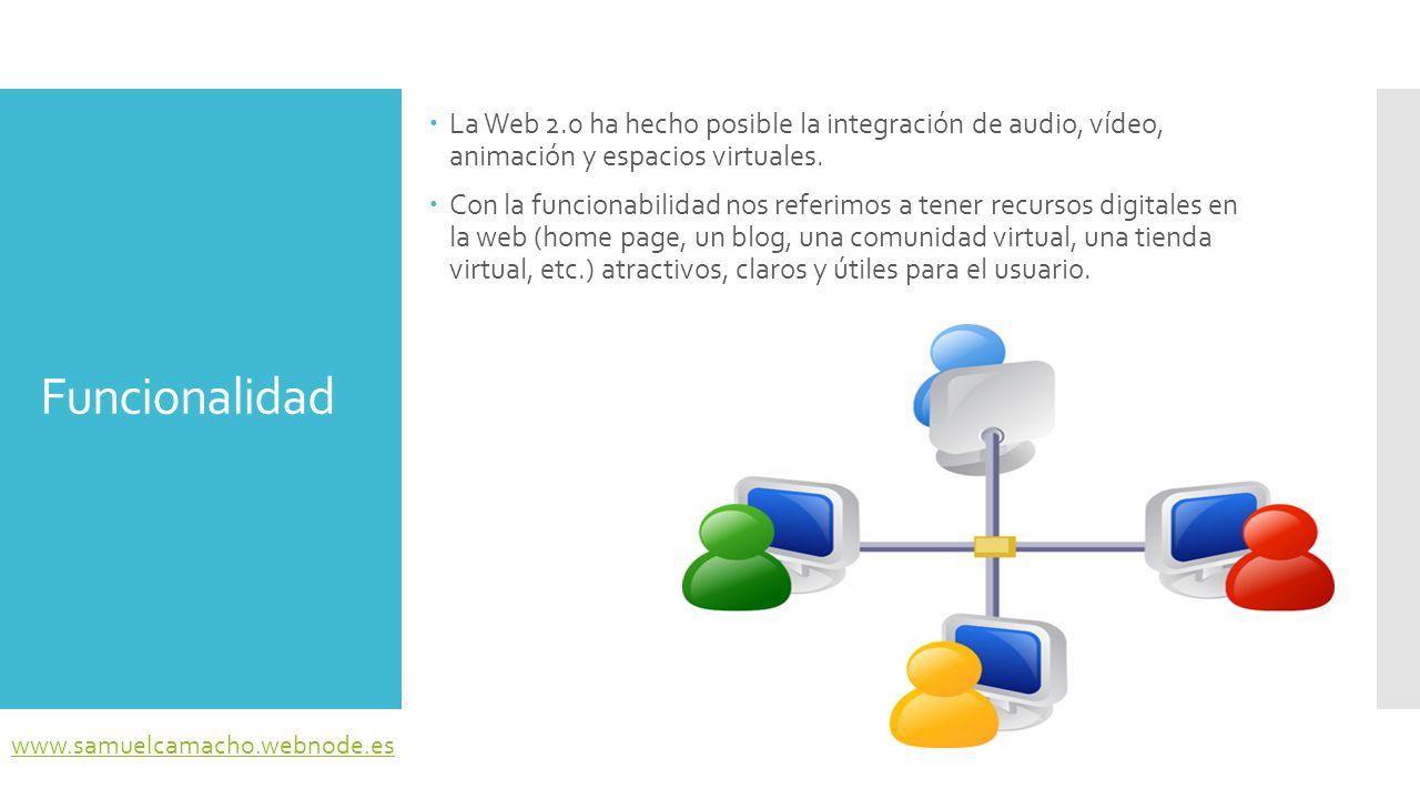 Funcionalidad  Sin embargo, no todas las conexiones de los usuarios permiten desplegar todas las funcionalidades más sofisticadas como imágenes de alta resolución, vídeos en línea o música sin interrupción.