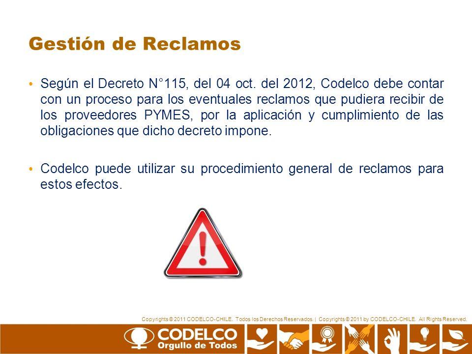 Copyrights © 2011 CODELCO-CHILE. Todos los Derechos Reservados. | Copyrights © 2011 by CODELCO-CHILE. All Rights Reserved. Gestión de Reclamos Según e