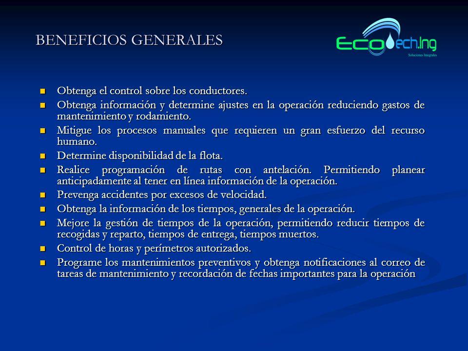 BENEFICIOS GENERALES Obtenga el control sobre los conductores.