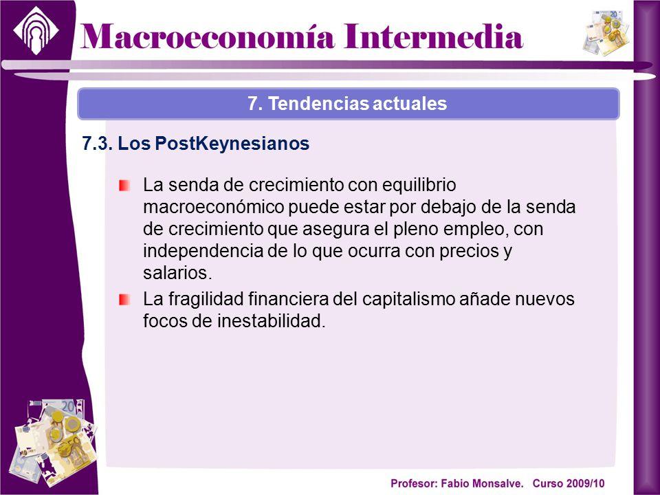 La senda de crecimiento con equilibrio macroeconómico puede estar por debajo de la senda de crecimiento que asegura el pleno empleo, con independencia