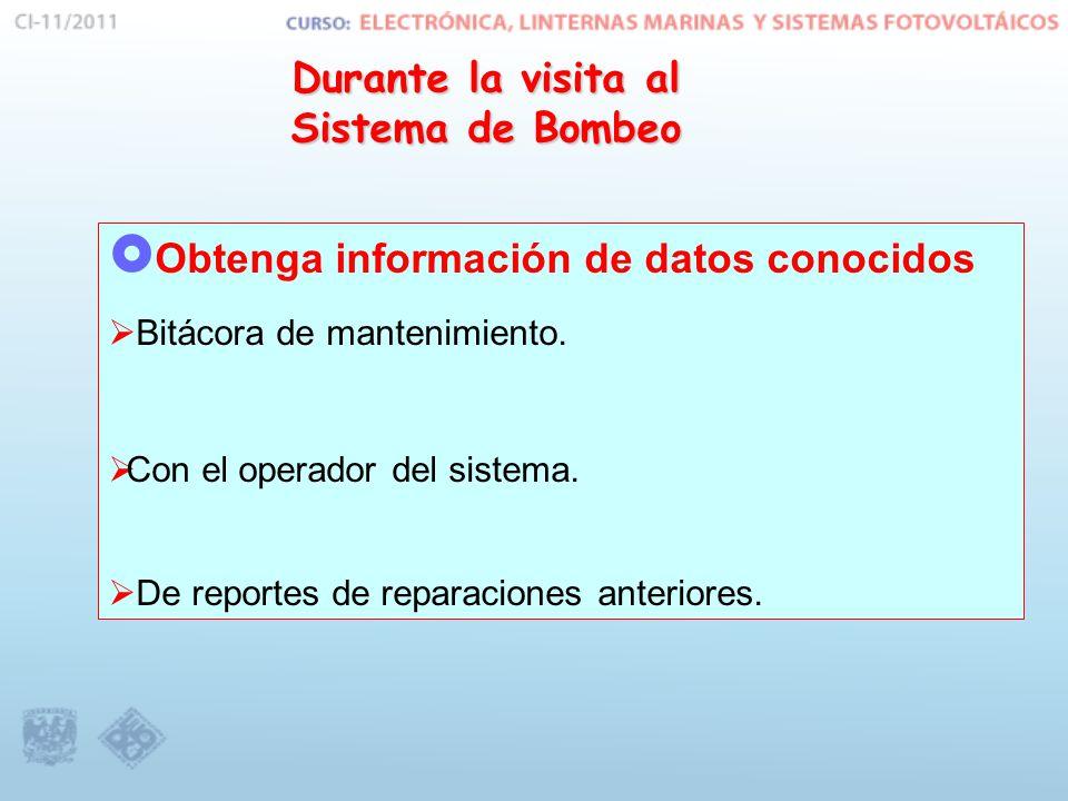  Obtenga información de datos conocidos  Bitácora de mantenimiento.