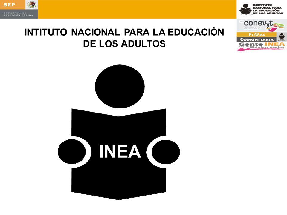 INEA INTITUTO NACIONAL PARA LA EDUCACIÓN DE LOS ADULTOS