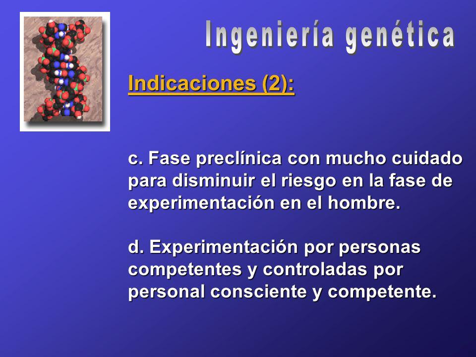 Indicaciones (2): c.
