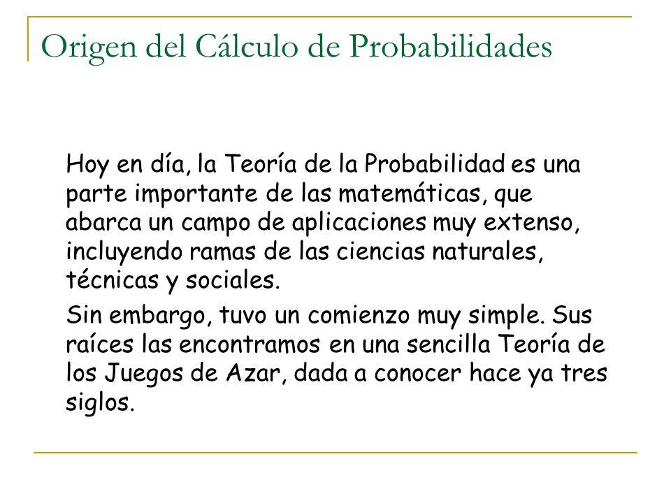 Por ello, resulta complicado establecer una cronología histórica del desarrollo del concepto de probabilidad, debido a que como tal concepto es muy reciente.