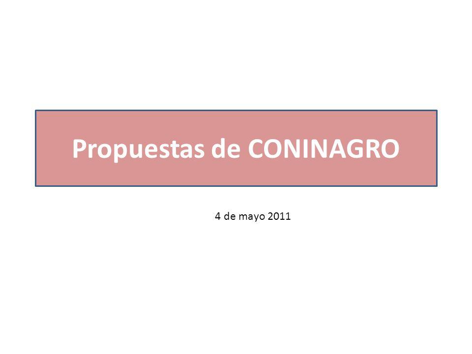 Propuestas de CONINAGRO 4 de mayo 2011