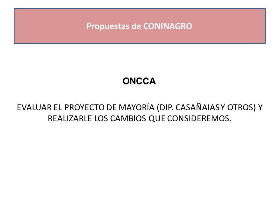 ONCCA EVALUAR EL PROYECTO DE MAYORÍA (DIP.