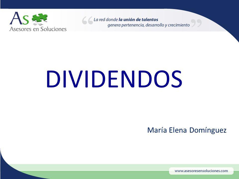 María Elena Domínguez DIVIDENDOS