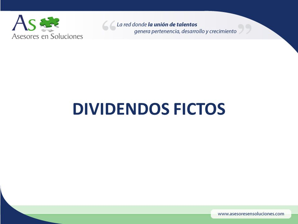 DIVIDENDOS FICTOS