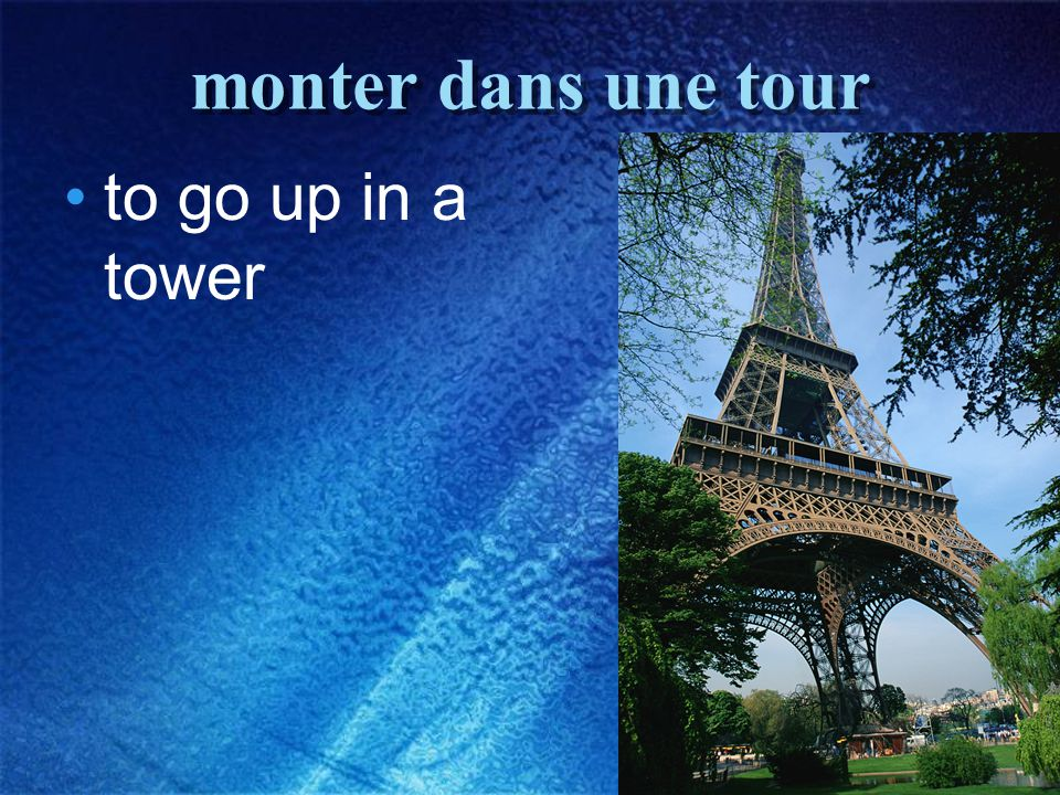 30 monter dans une tour to go up in a tower