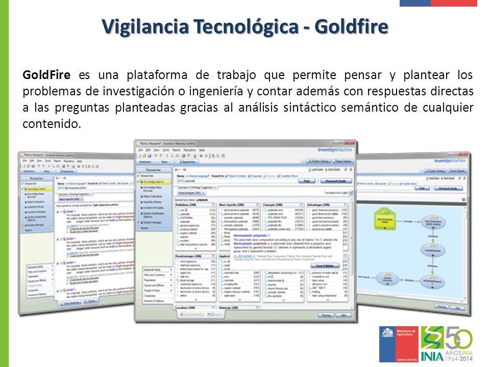 Vigilancia Tecnológica - Goldfire GoldFire es una plataforma de trabajo que permite pensar y plantear los problemas de investigación o ingeniería y co