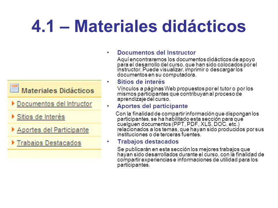4.1 – Materiales didácticos Documentos del Instructor Aquí encontraremos los documentos didácticos de apoyo para el desarrollo del curso, que han sido
