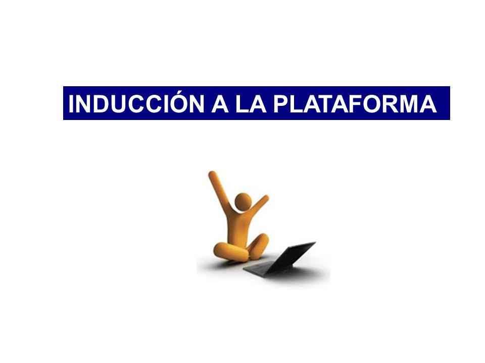 INDUCCIÓN A LA PLATAFORMA