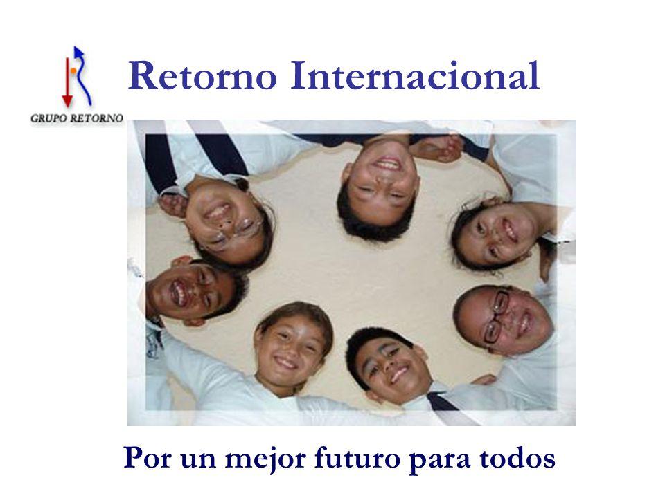 Retorno Internacional Por un mejor futuro para todos
