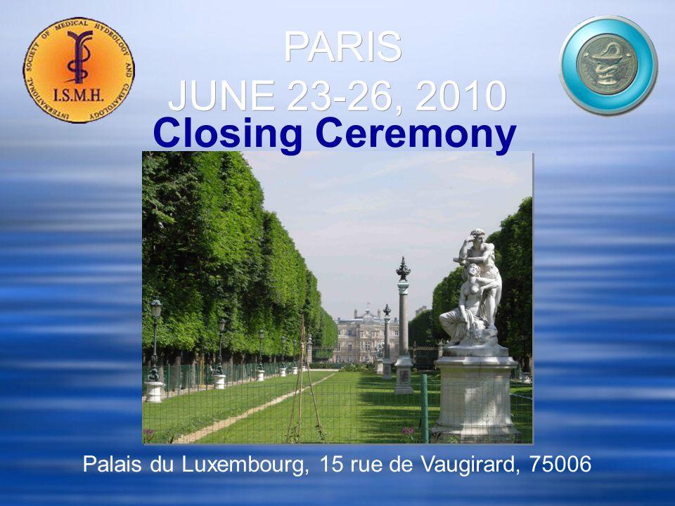 Palais du Luxembourg, 15 rue de Vaugirard, 75006 Closing Ceremony