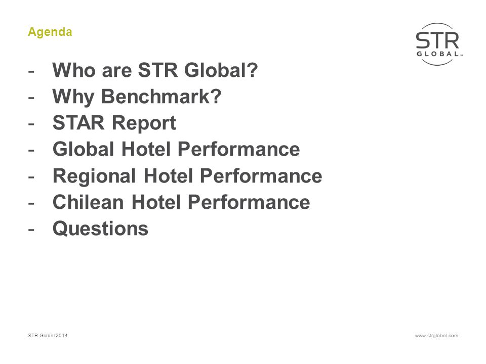 STR Global 2014www.strglobal.com Central & South America – Pipeline, Top 10 # Rooms, as of August 01, 2014