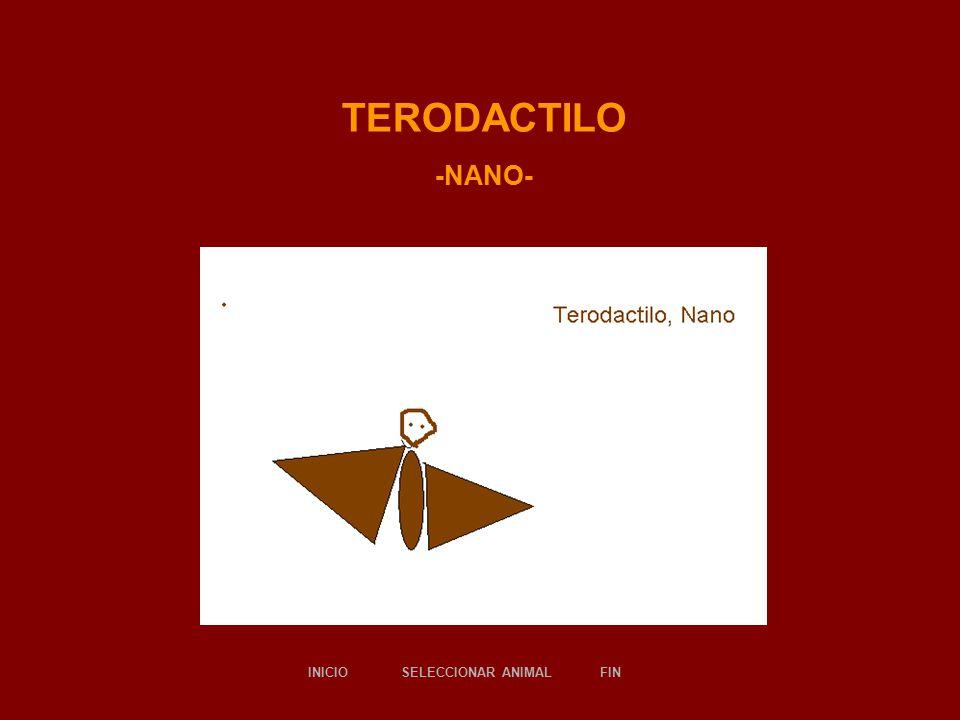 TERODACTILO -NANO- SELECCIONAR ANIMALINICIOFIN
