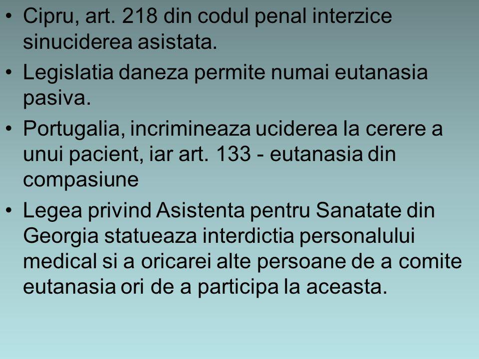 Cipru, art. 218 din codul penal interzice sinuciderea asistata.