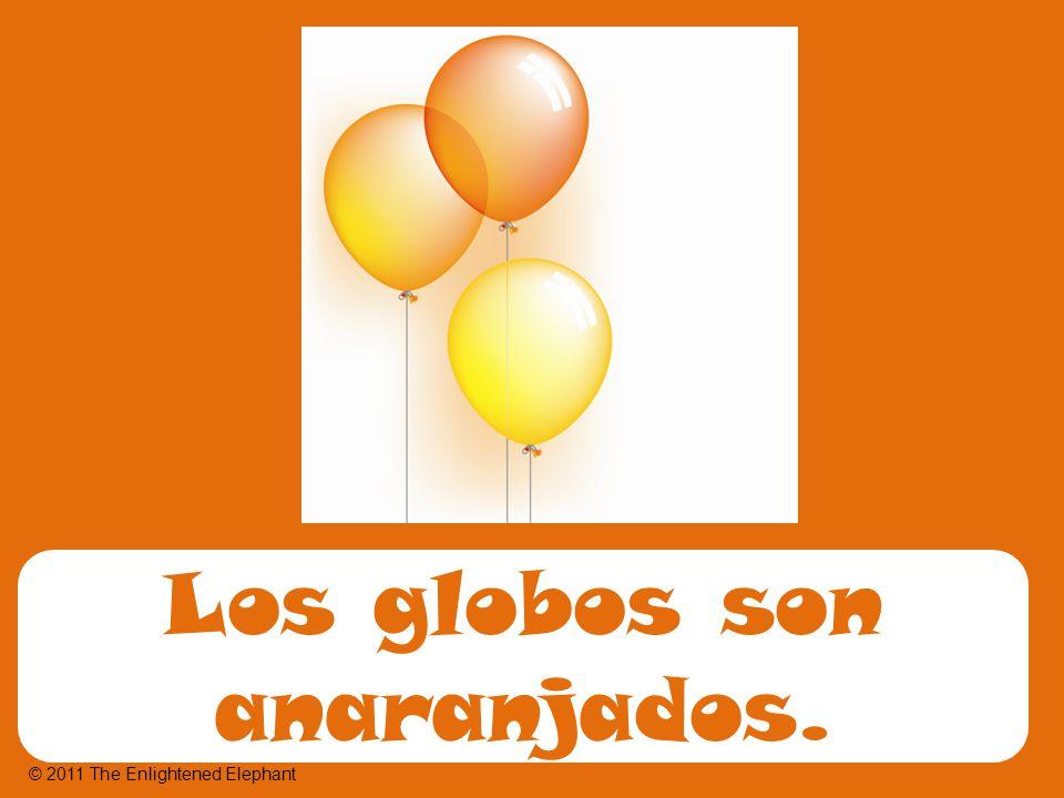 Los globos son anaranjados. © 2011 The Enlightened Elephant