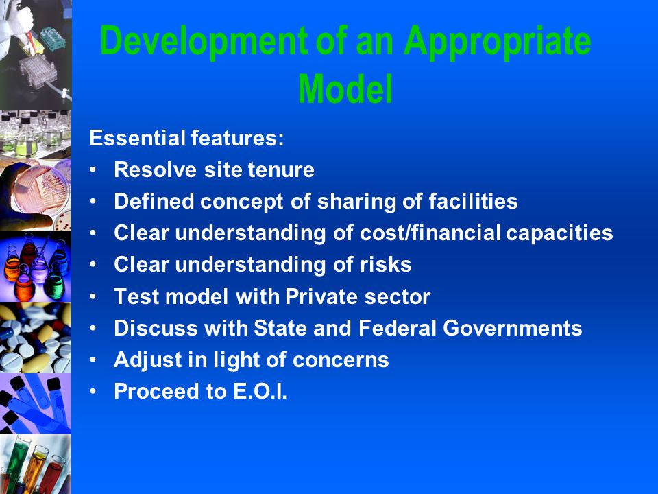 Development of an Appropriate Model Essential features: Resolve site tenure Defined concept of sharing of facilities Clear understanding of cost/finan